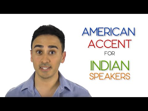 American Accent for Indian Speakers