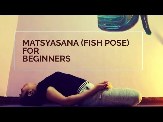 MATSYASANA (FISH POSE) Tutorial for Beginners | Therapeutic Yoga | Dr. Akhila Vinod | മത്സ്യാസന
