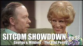 "Sitcom Showdown #18 George & Mildred ""The Bad Penny"""