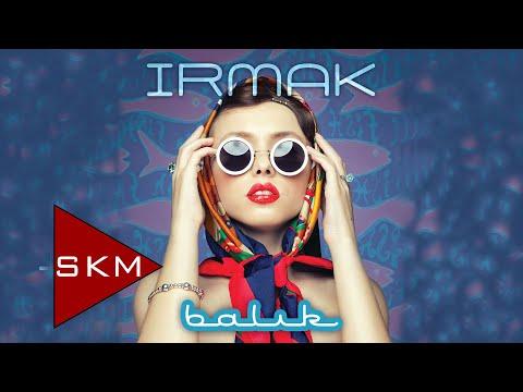 Balık-Irmak (Official Audio)