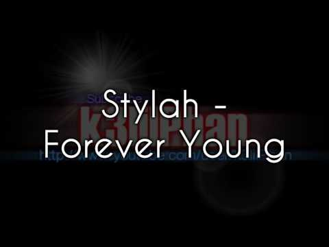 Stylah - Forever Young + download