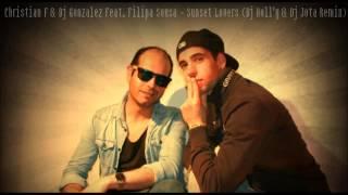 Christian F & Dj Gonzalez Feat. Filipa Sousa - Sunset Lovers (Dj Holl