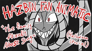 Hazbin Fan Animatic/ The Family Friendly Noose Song