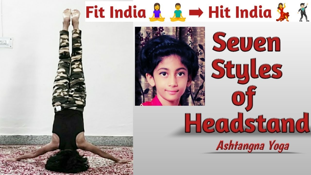 Headstand Variations ,7Types of Headstand-Ashtangna yoga ...