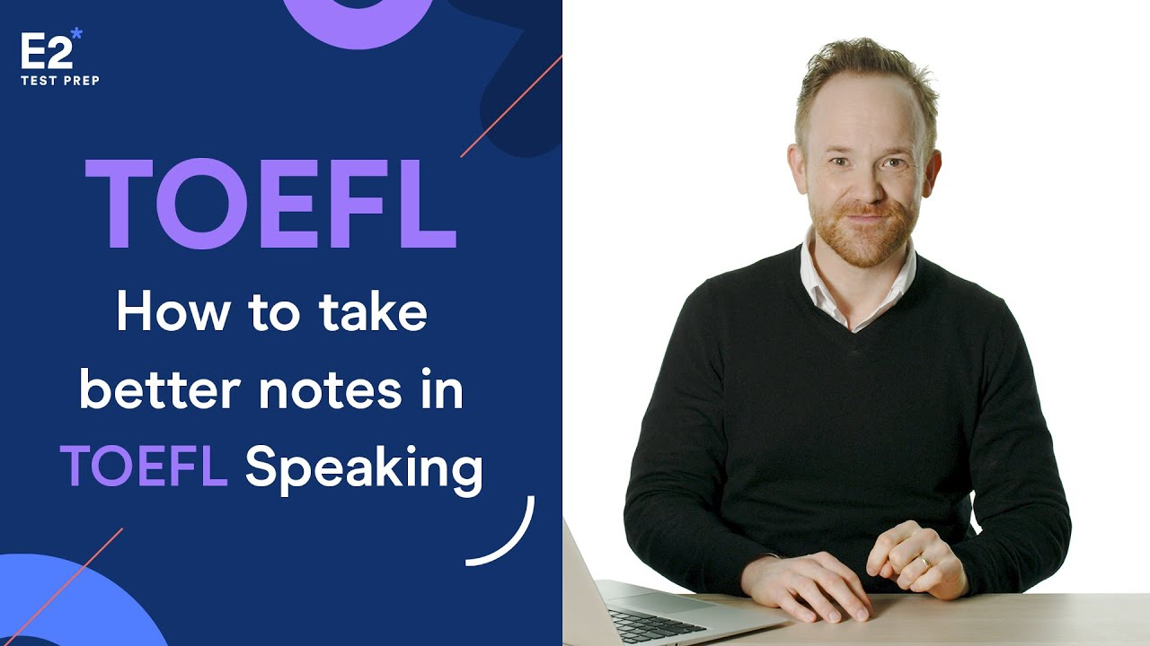 How to Take Better Notes in TOEFL Speaking