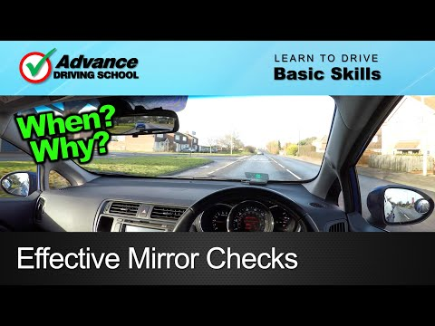 Effective Mirror Checks Learning to drive Basic skills