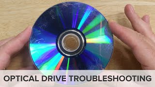 Optical Drive Troubleshooting: Repair Tips from the Fixit Clinic