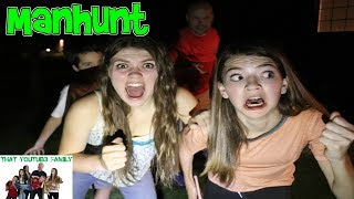 MANHUNT AT NIGHT! / That YouTub3 Family