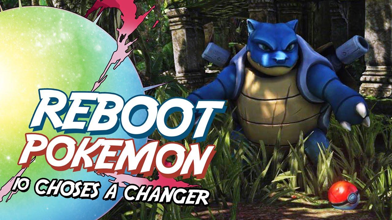 Vidéo Reboot De Pokémon 10 Choses à Changer