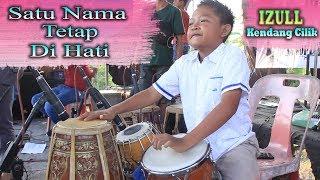 Satu Nama Tetap Di Hati ~ cover KENDANG CILIK BANYUWANGI