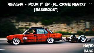 |TrapMusic| Rihanna - Pour It Up (RL Grime Remix) [BassBoost]
