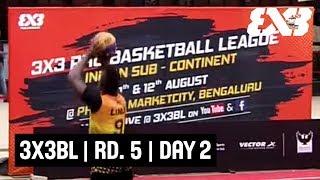 3x3BL - 3x3 Pro Basketball League - Round 5 - Day 2 - Re-Live - Bengaluru, India