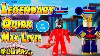 LEGENDARY QUIRK & MAX LEVEL Boku No Roblox Remastered