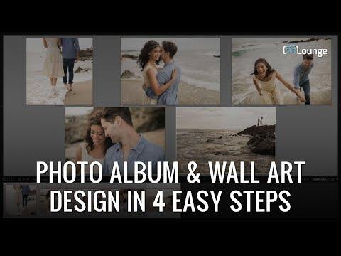 Photo Album & Wall Art Design In 4 Easy Steps