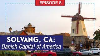 Solvang, California: The Danish Capital of America
