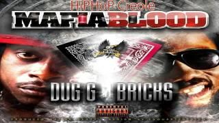 Dug G Feat Bricks Mafia Blood EXPLICIT