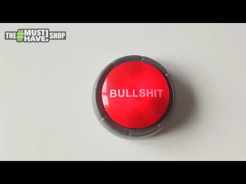 The BULLSHIT Button! Multiple BS Phrases - From The Must Have Shop