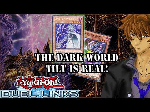 THE DARK WORLD TILT IS REAL! | YuGiOh Duel Links