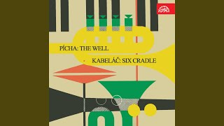 The Well. Songs and Nursery Rhymes, Op. 24 - Rozpočitavadla