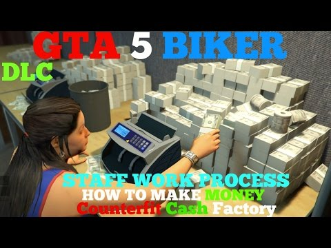 GTA 5 BIKER DLC- How To Make Money Counterfeit Cash Factory, Staff Work Process