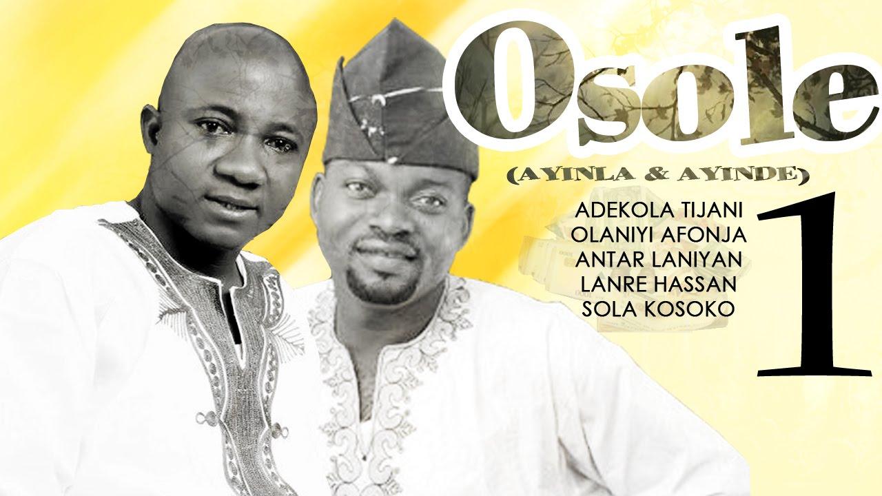 Download Osole - Yoruba Latest 2015 Movie.