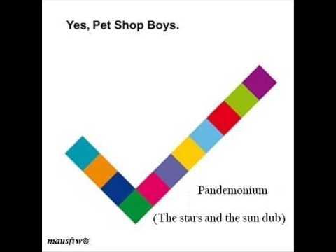 Pet Shop Boys - Pandemonium (The stars and the sun dub) [HQ]
