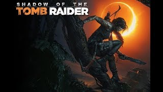 """SHADOW OF THE TOMB RAIDER - Official """"The End of the Beginning"""" Trailer (2018)"""
