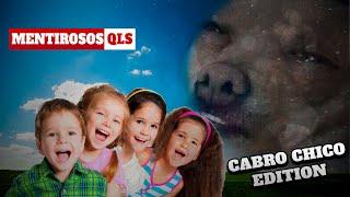 Mentirosos QLS - Cabro Chico Edition