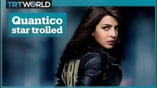 'Quantico' star Priyanka Chopra trolled by Indian fans