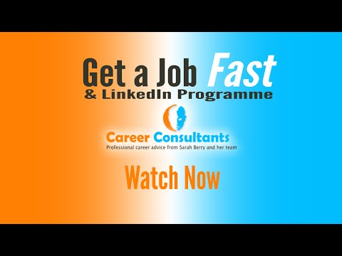 Get a Job Fast and LinkedIn Programme - Career Consultants