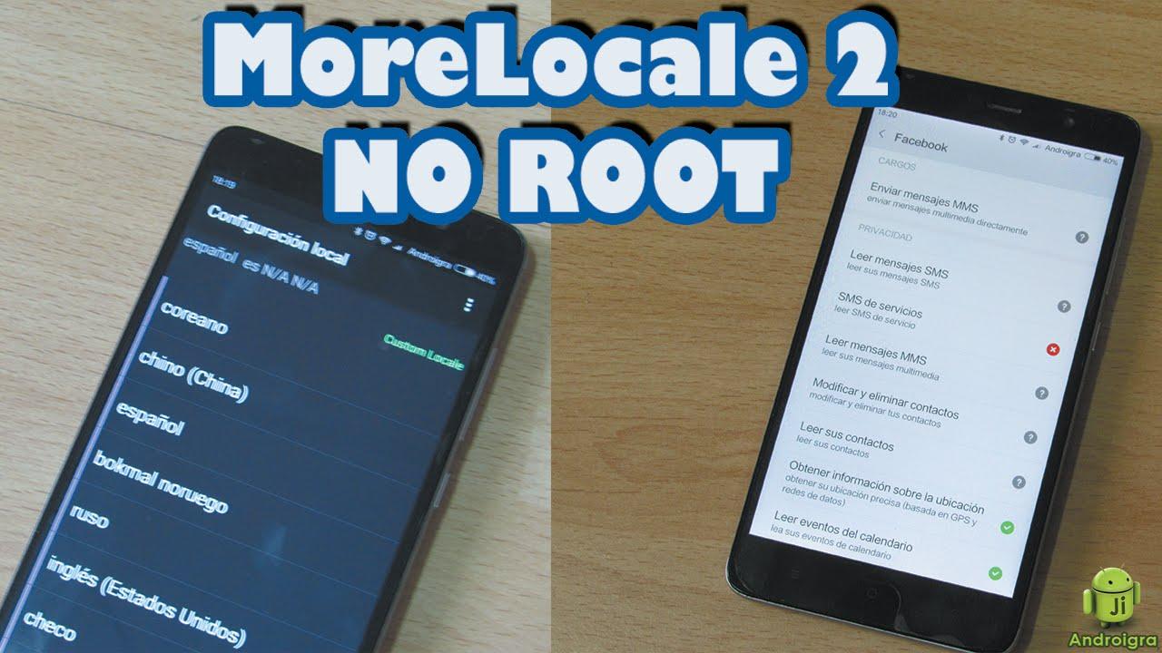 Сomo utilizar MoreLocale 2 sin Root en los Xiaomi note 3 / pro 3 y otros