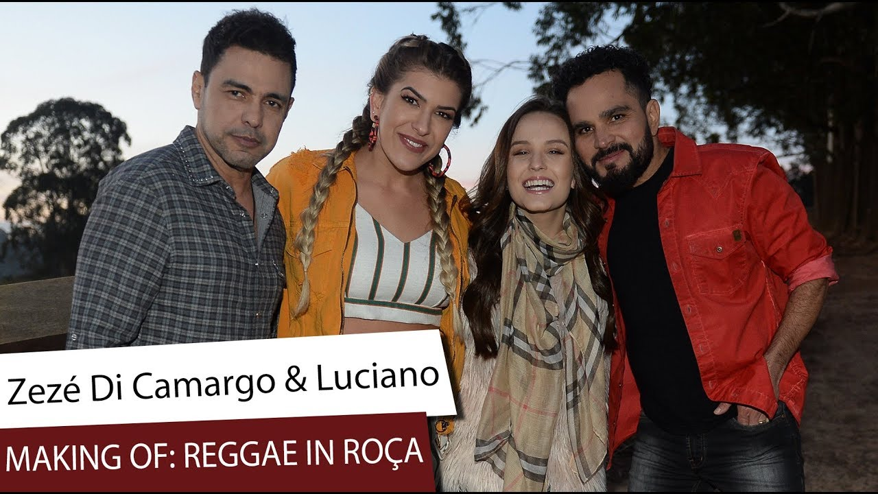 66920a3d6c68b Zezé di Camargo   Luciano  making of de Reggae in Roça - YouTube