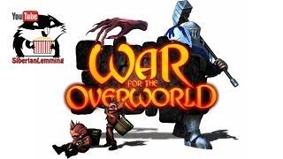вернемся в War for the Overworld с Сибирским Леммингом