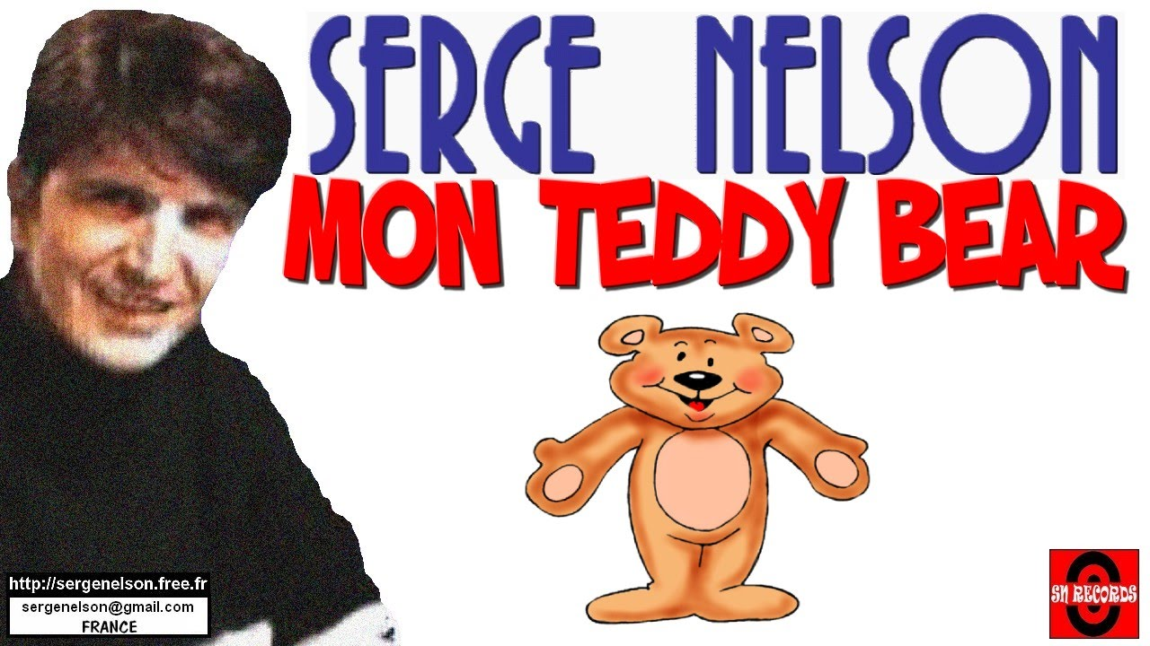 MON TEDDY BEAR (Teddy Bear - Elvis Presley) - Serge Nelson - YouTube