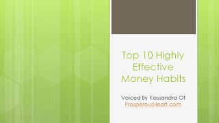 Top 10 Highly Effective Money Habits