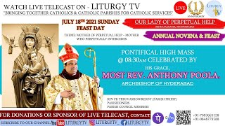 Most. Rev. Poola Anthony   Feast of Our Mother of Perpetual Help   Holy Mass 8.30am   18-7-21