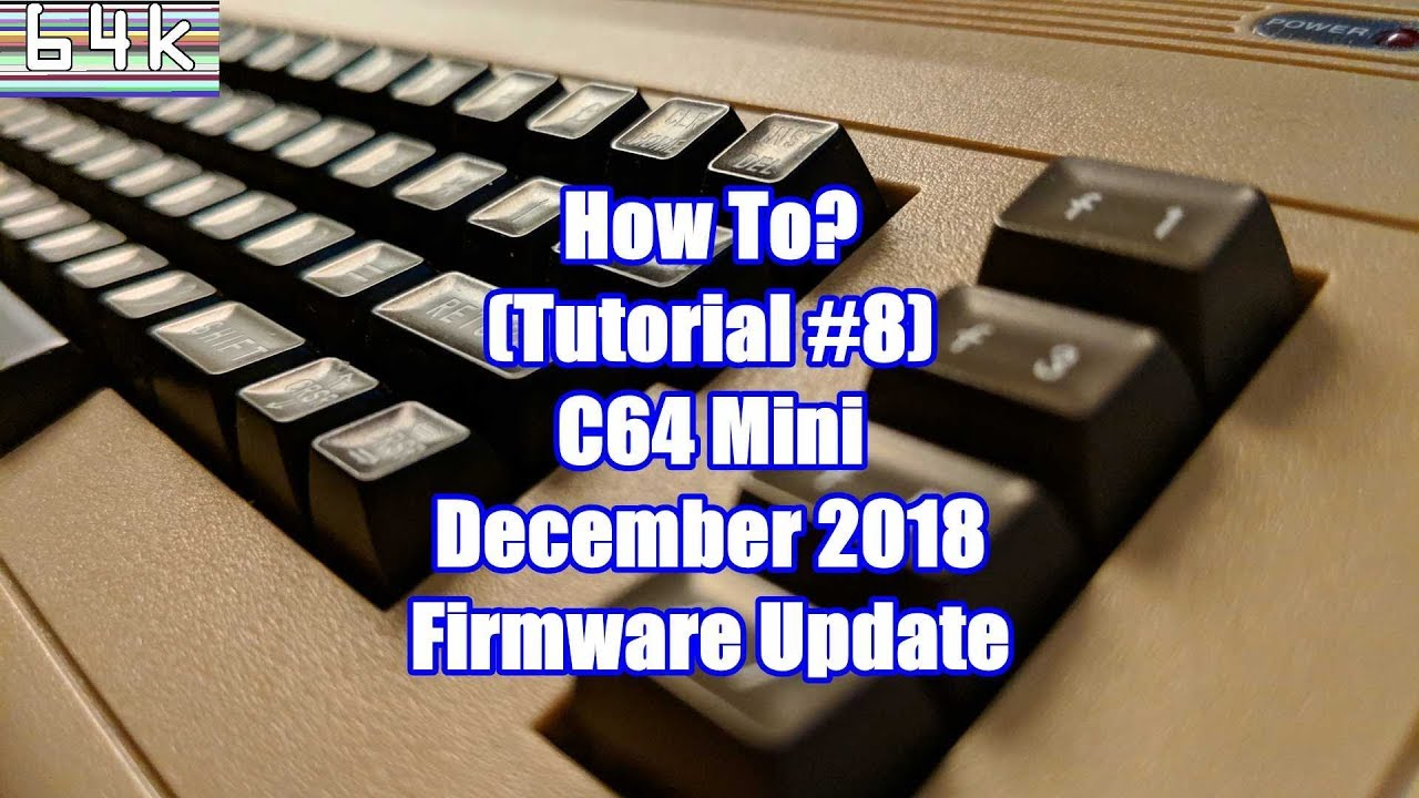 How-To (Tutorial #8 : C64 mini - December 2018 Firmware Update + Features  Overview)