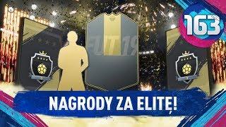 NAGRODY ZA ELITĘ! - FIFA 19 Ultimate Team [#163]