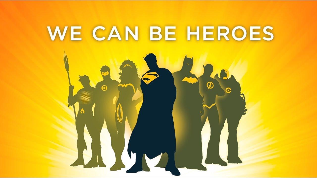 we heroes
