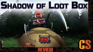 SHADOW OF LOOT BOX - PS4 REVIEW