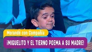 ¡Miguelito y el poema para su mamá! - Morandé con Compañía 2017