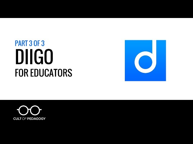 Diigo for Educators (Part 3 of 3)