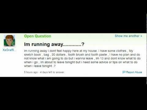 Running away? yahoo answers