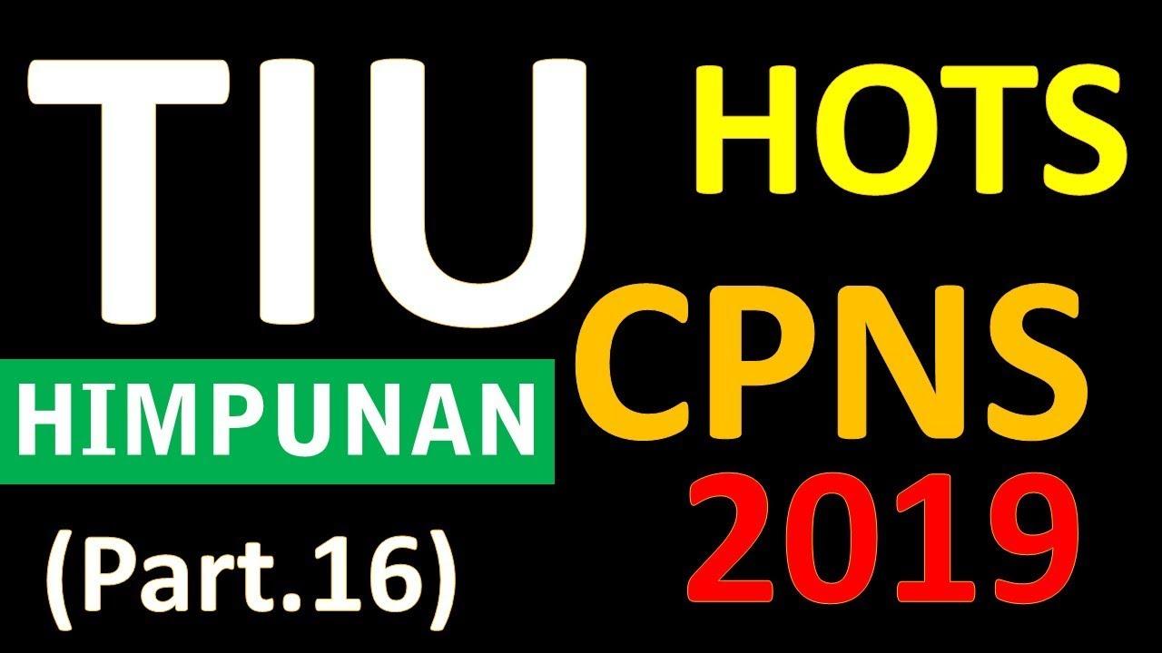 Soal Tiu Hots Cpns 2019 Himpunan