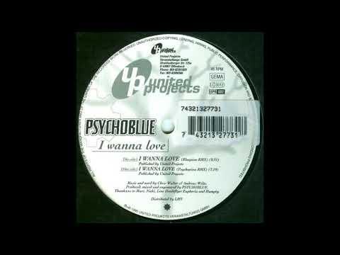 Psychoblue – I Wanna Love