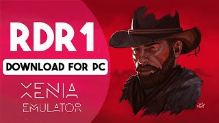 Install/Play Red Dead Redemption (RDR) 1 Game In PC    Xenia Emulator Without Controller    2021