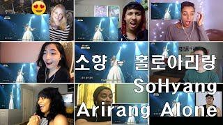 SoHyang - Arirang Alone Reaction
