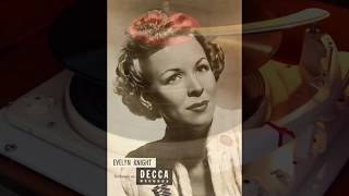 Back to 1948 with Evelyn Knight !