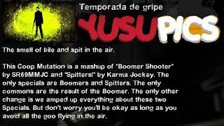YP - Left 4 Dead 2 - Temporada de Gripe | MUTACIÓN #3 | L4D2
