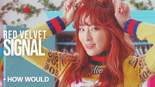 """How Would RED VELVET Sing : Twice """"Signal""""   Collab w/ UltimateKpop (Line Distribution) - Stafaband"""